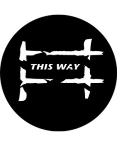 This Way gobo