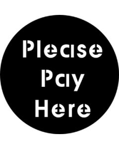 Please Pay Here gobo