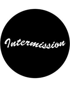 Intermission gobo