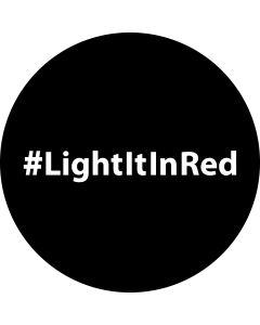 #Light It In Red 2 gobo