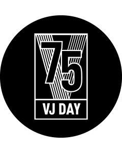 VJ Day 75 Glass gobo